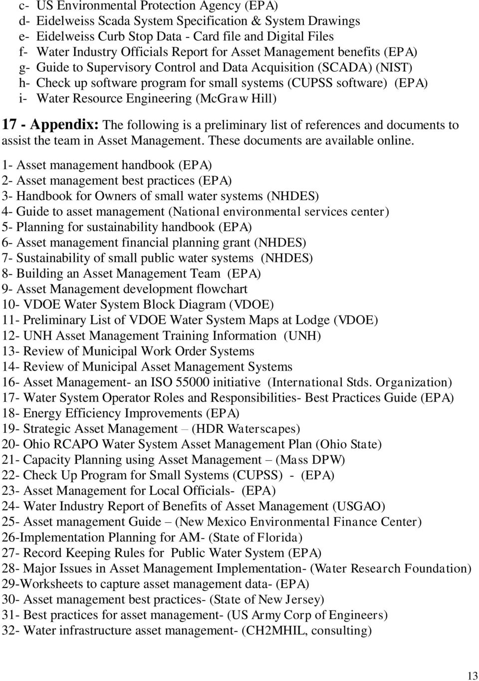 Engineering (McGraw Hill) 17 - Appendix: The following is a preliminary list of references and documents to assist the team in Asset Management. These documents are available online.