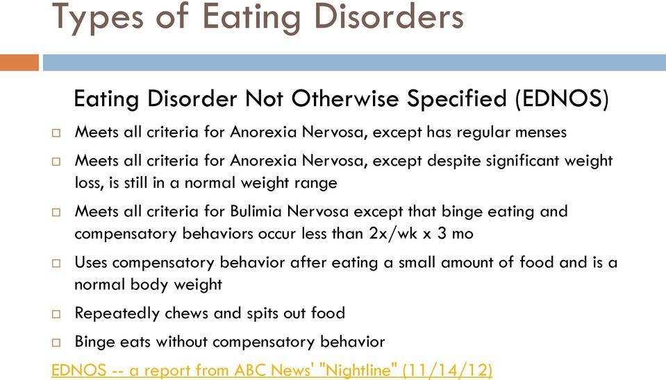 except that binge eating and compensatory behaviors occur less than 2x/wk x 3 mo Uses compensatory behavior after eating a small amount of food and