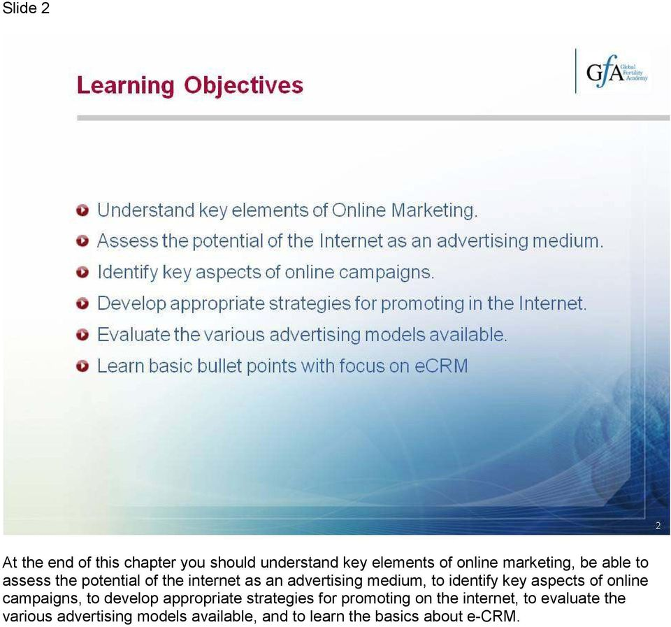 aspects of online campaigns, to develop appropriate strategies for promoting on the
