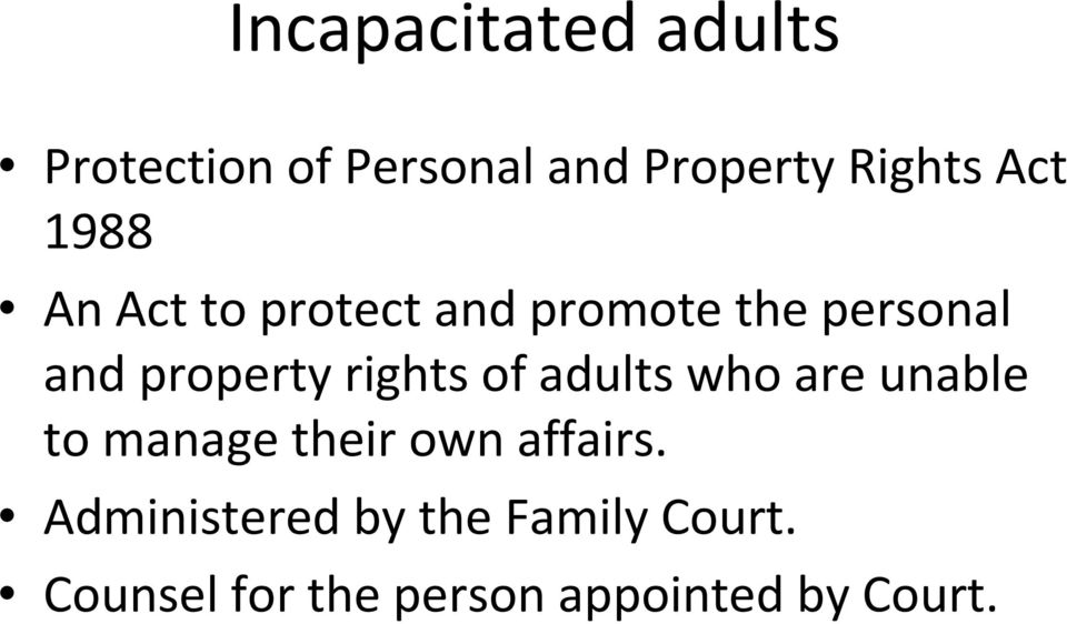 rights of adults who are unable to manage their own affairs.