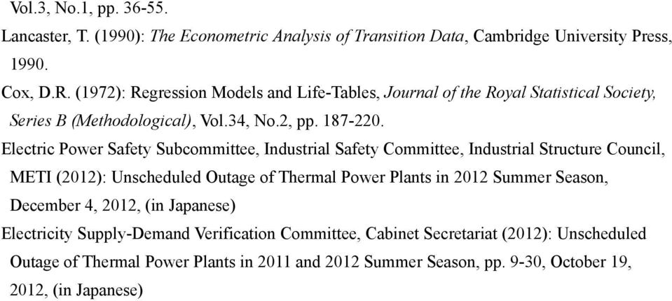 Electric Power Safety Subcommittee, Industrial Safety Committee, Industrial Structure Council, METI (2012): Unscheduled Outage of Thermal Power Plants in 2012 Summer