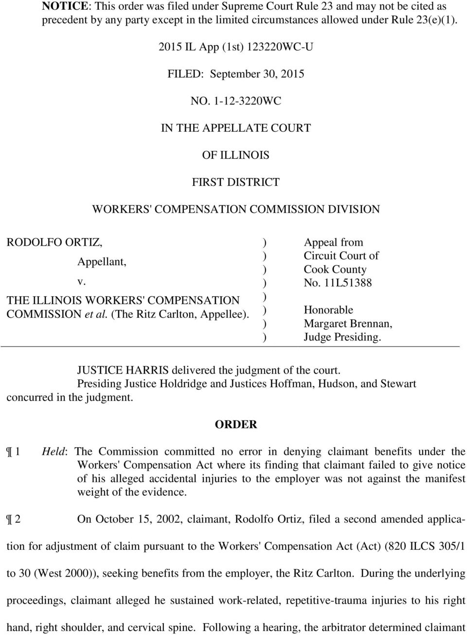 THE ILLINOIS WORKERS' COMPENSATION COMMISSION et al. (The Ritz Carlton, Appellee. Appeal from Circuit Court of Cook County No. 11L51388 Honorable Margaret Brennan, Judge Presiding.