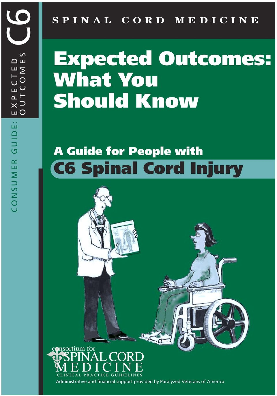 Guide for People with C6 Spinal Cord Injury