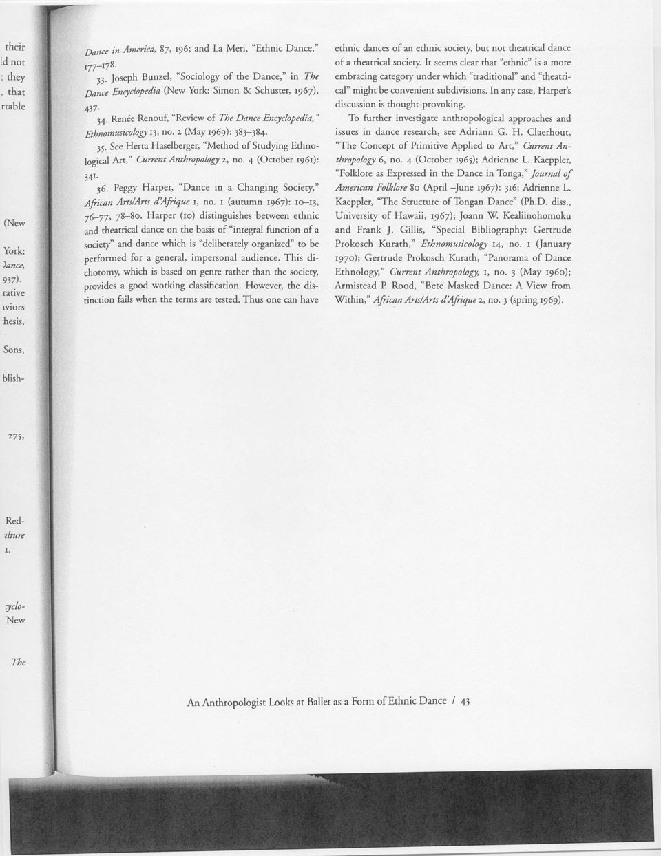 "2 (May 1969): 383-384. 35 See Herta Haselberger, ""Method of Studying Ethnological Art,"" Current Anthropology a, no. 4 (October 1961): 34'. 36."