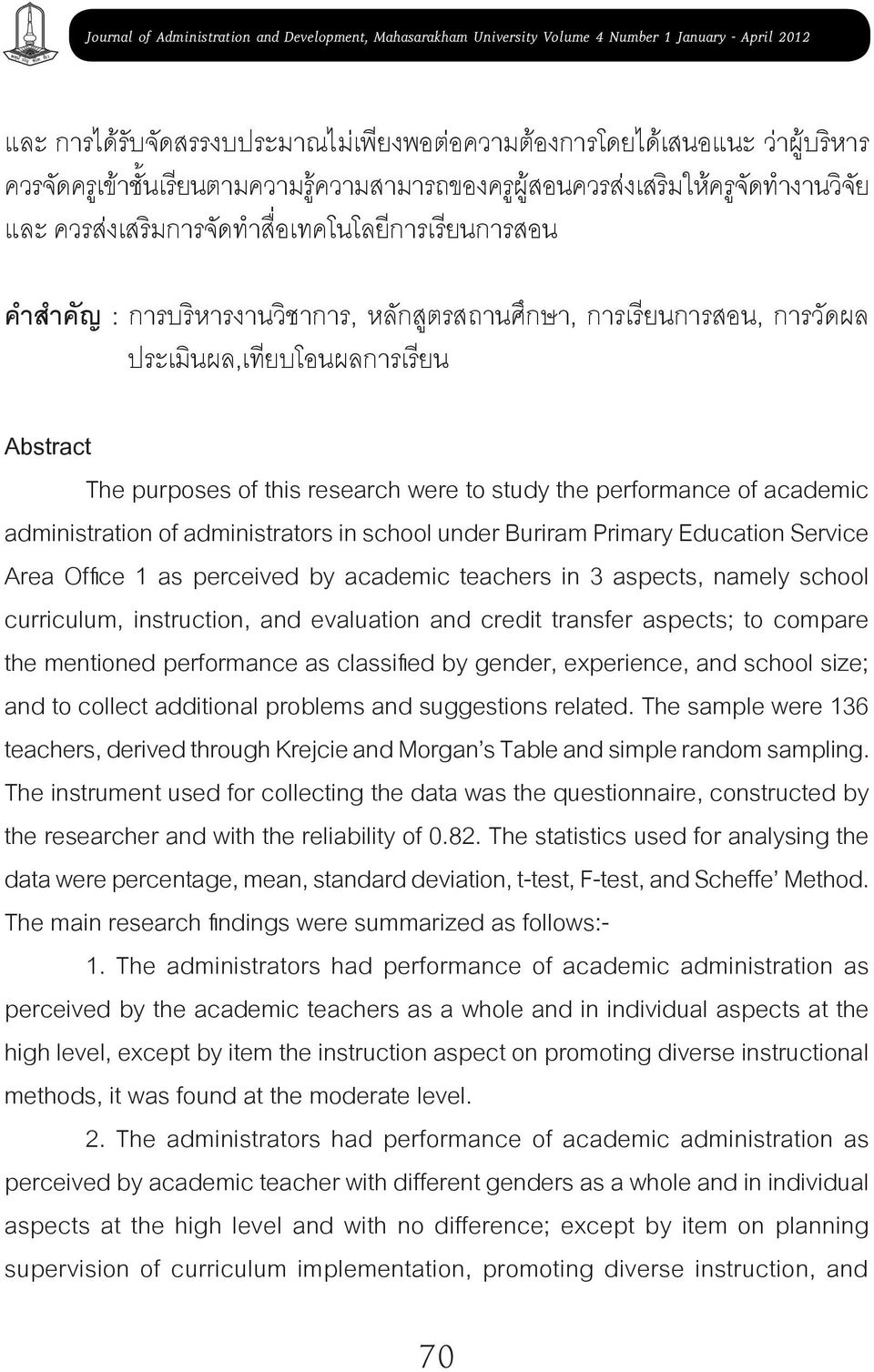 academic administration of administrators in school under Buriram Primary Education Service Area Office 1 as perceived by academic teachers in 3 aspects, namely school curriculum, instruction, and