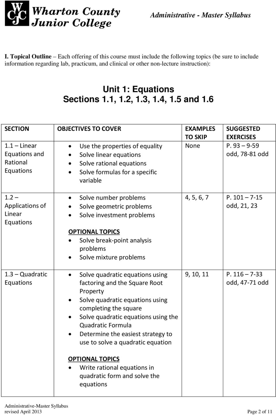 Sections 1.1, 1.2, 1.3, 1.4, 1.5 and 1.6 SECTION OBJECTIVES TO COVER EXAMPLES TO SKIP 1.