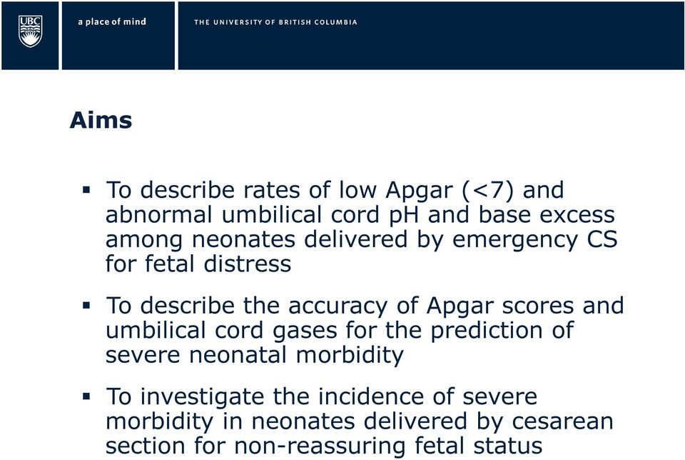 and umbilical cord gases for the prediction of severe neonatal morbidity To investigate the