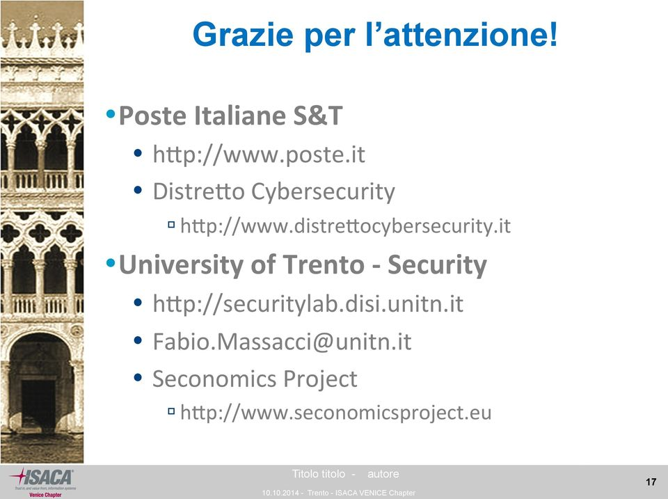 it University of Trento - Security htp://securitylab.disi.unitn.