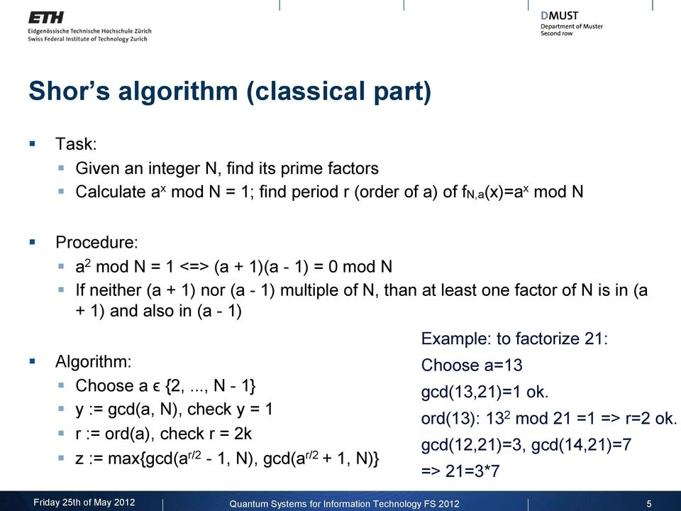 - 1) Algorithm: Choose a ϵ {2,.