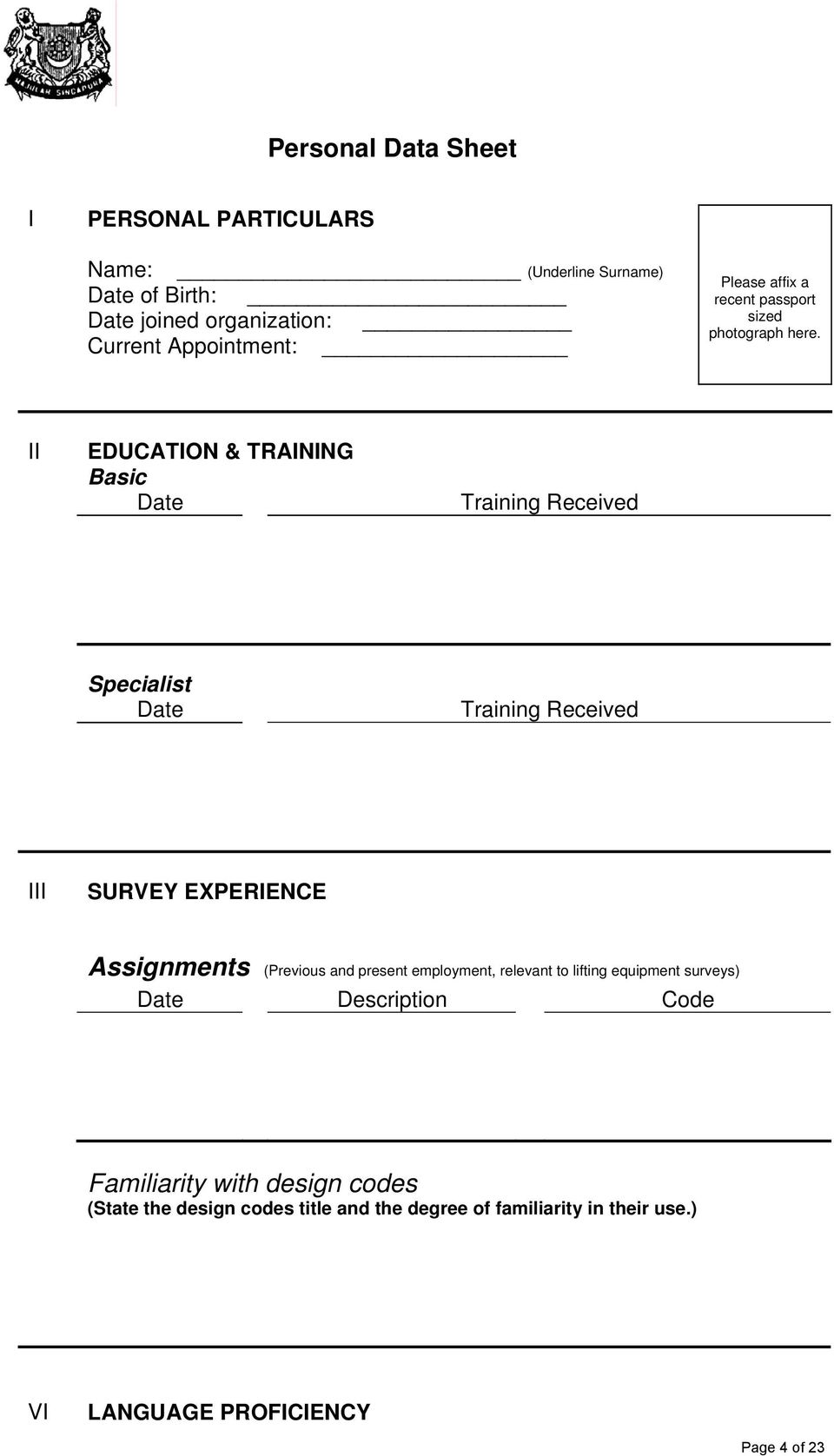 II EDUCATION & TRAINING Basic Date Training Received Specialist Date Training Received III SURVEY EXPERIENCE Assignments (Previous and