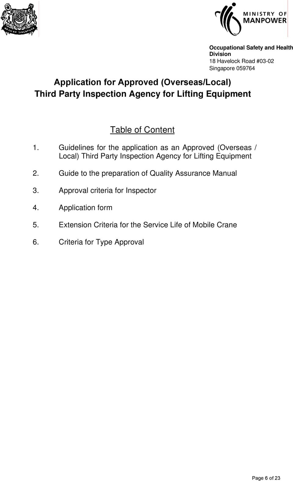 Guidelines for the application as an Approved (Overseas / Local) Third Party Inspection Agency for Lifting Equipment 2.