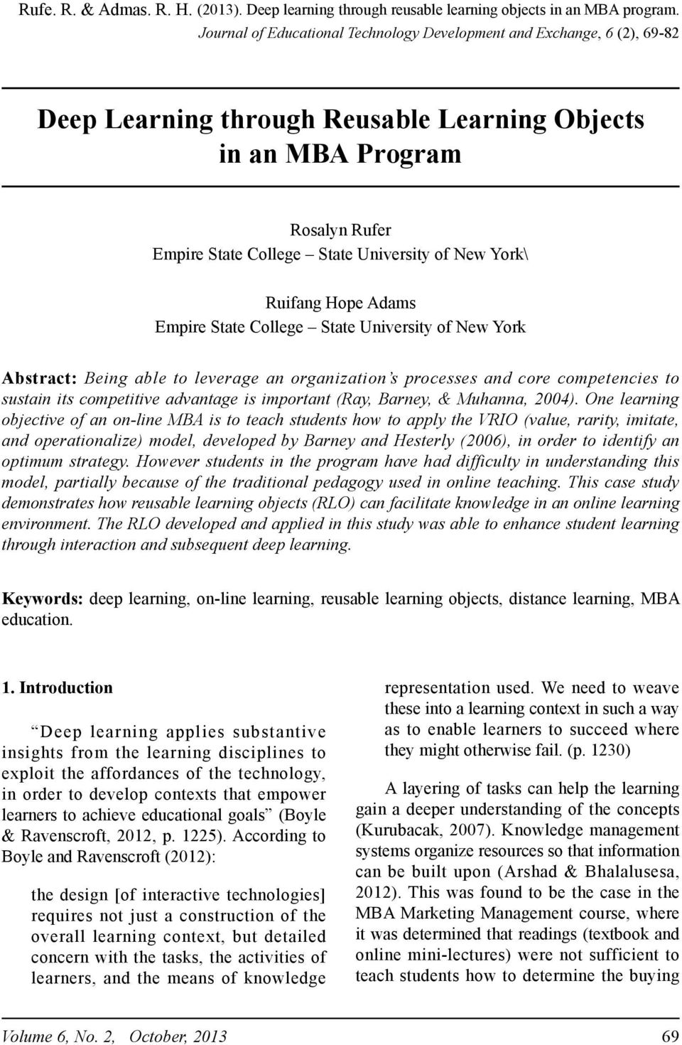 York\ Ruifang Hope Adams Empire State College State University of New York Abstract: Being able to leverage an organization s processes and core competencies to sustain its competitive advantage is