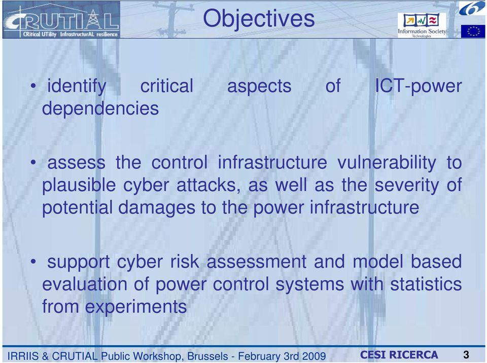 of potential damages to the power infrastructure support cyber risk assessment