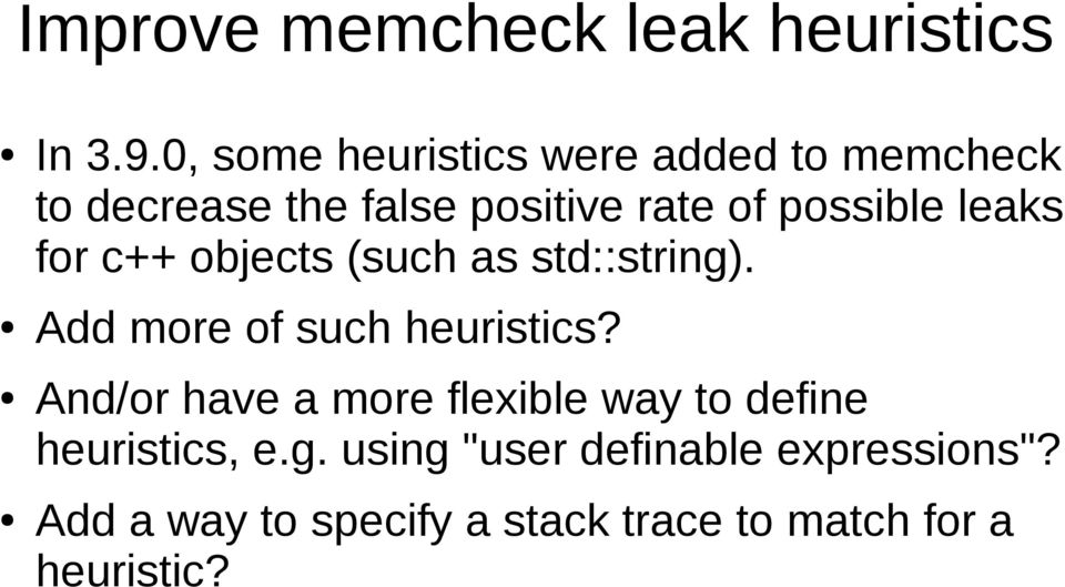 leaks for c++ objects (such as std::string). Add more of such heuristics?