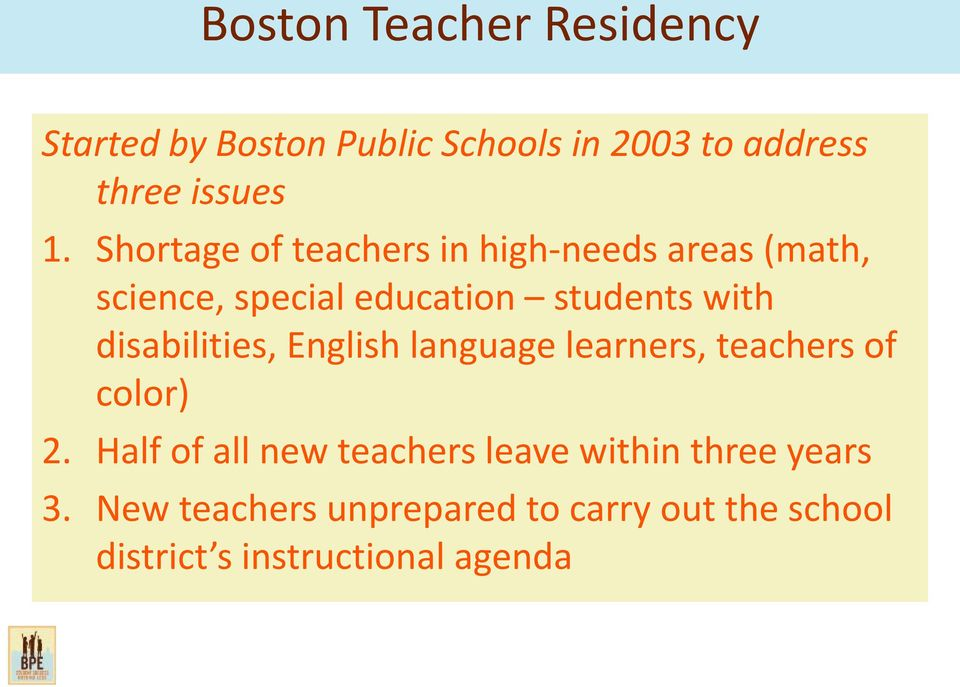 disabilities, English language learners, teachers of color) 2.