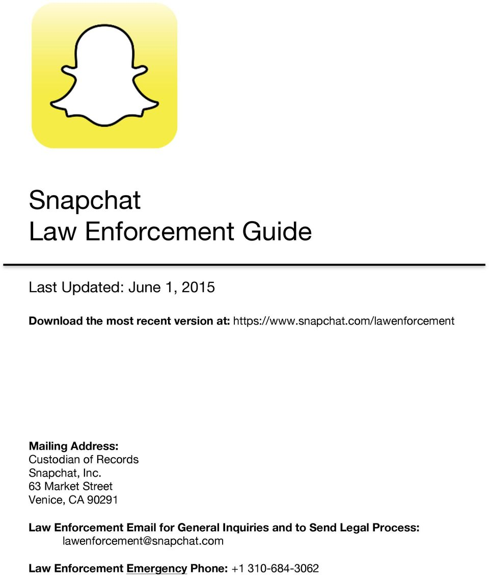 com/lawenforcement Mailing Address: Custodian of Records Snapchat, Inc.