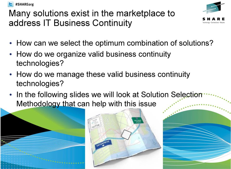 How do we organize valid business continuity technologies?