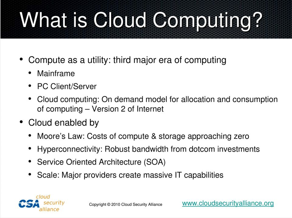 model for allocation and consumption of computing Version 2 of Internet Cloud enabled by Moore s Law: