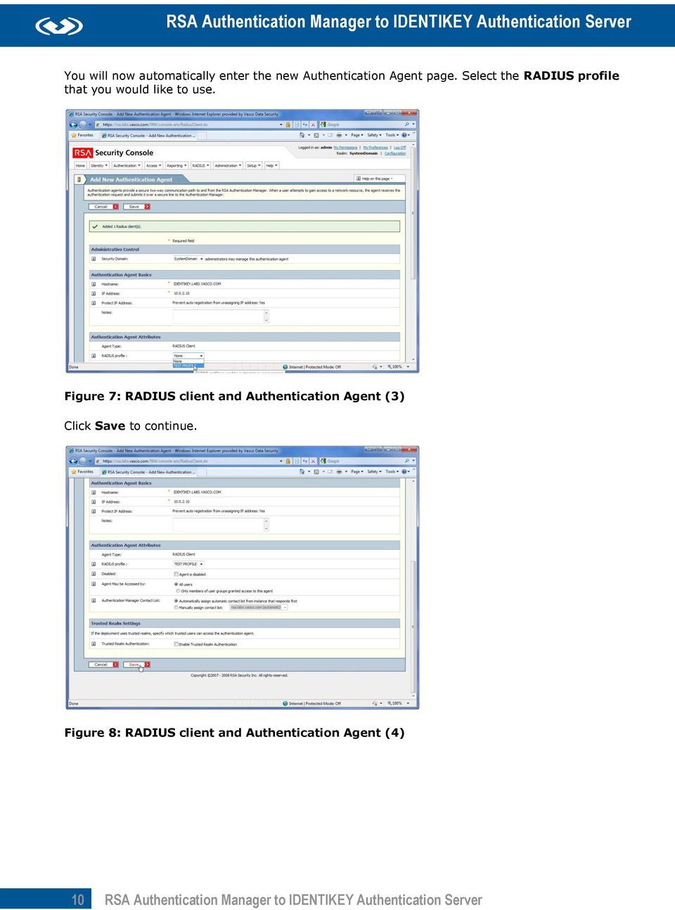 Figure 7: RADIUS client and Authentication Agent (3) Click Save to continue.