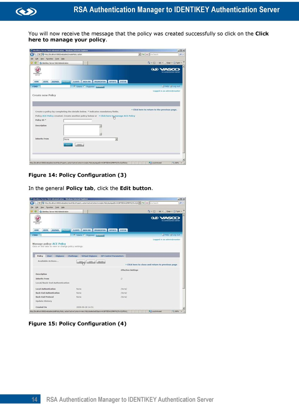Figure 14: Policy Configuration (3) In the general Policy tab, click the Edit