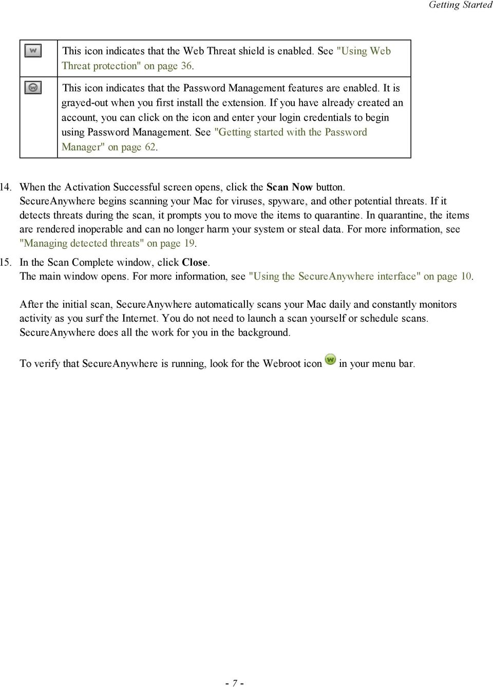 "See ""Getting started with the Password Manager"" on page 62. 14. When the Activation Successful screen opens, click the Scan Now button."
