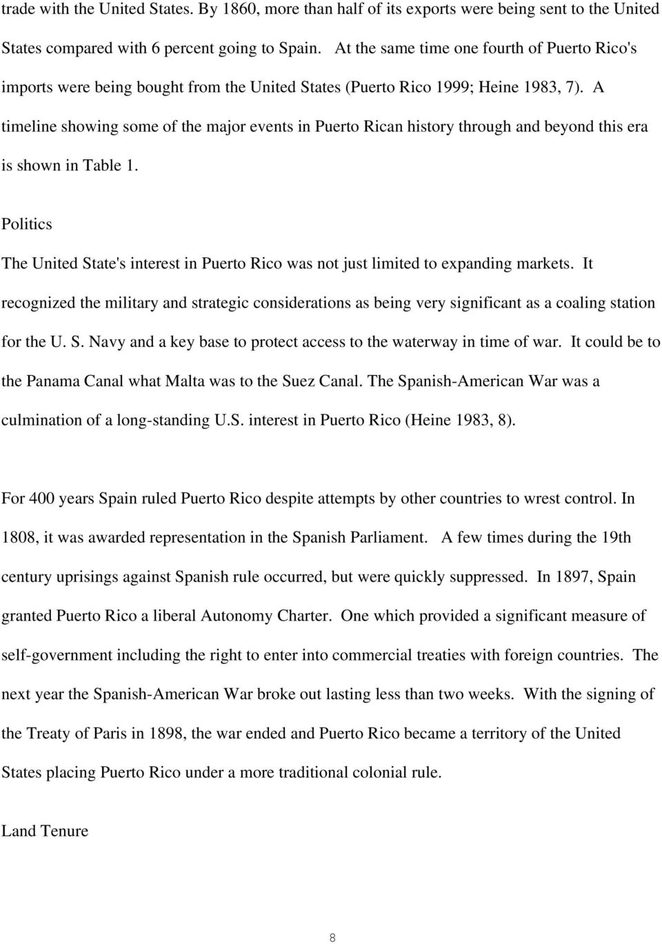 A timeline showing some of the major events in Puerto Rican history through and beyond this era is shown in Table 1.