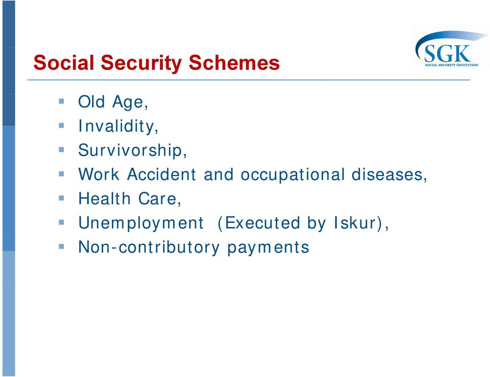 and occupational diseases, Health Care,