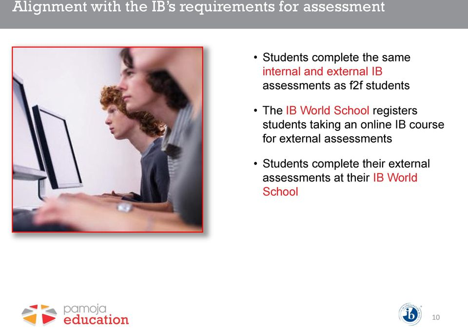 School registers students taking an online IB course for external