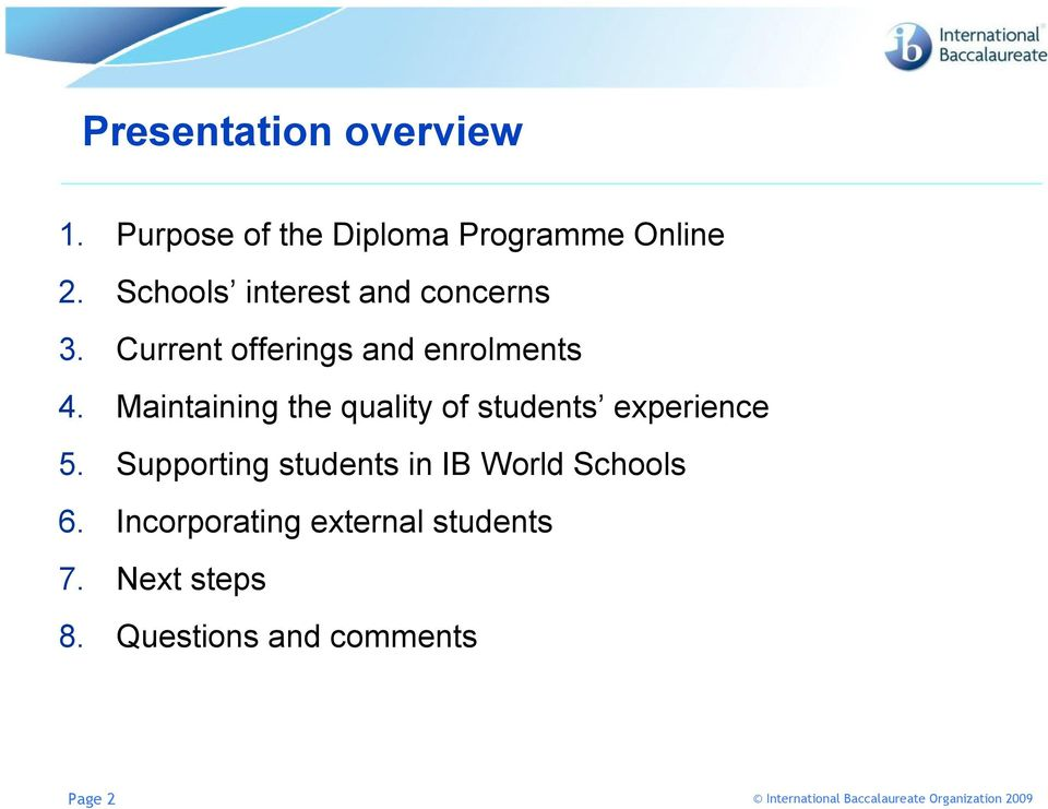 Maintaining the quality of students experience 5.