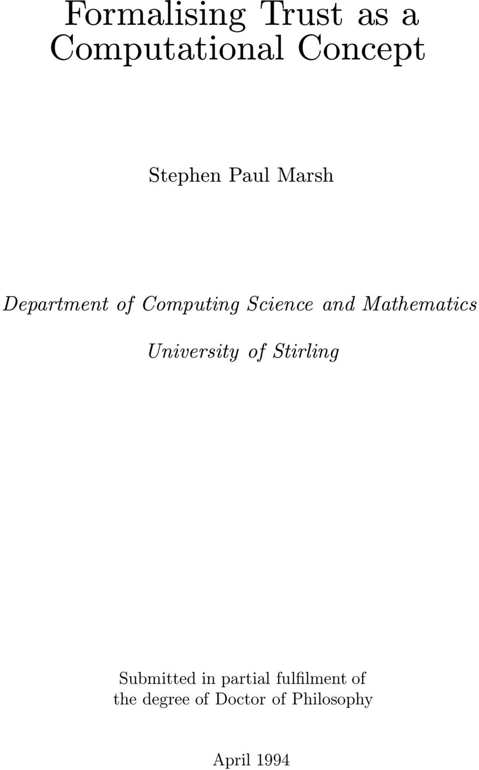 Mathematics University of Stirling Submitted in