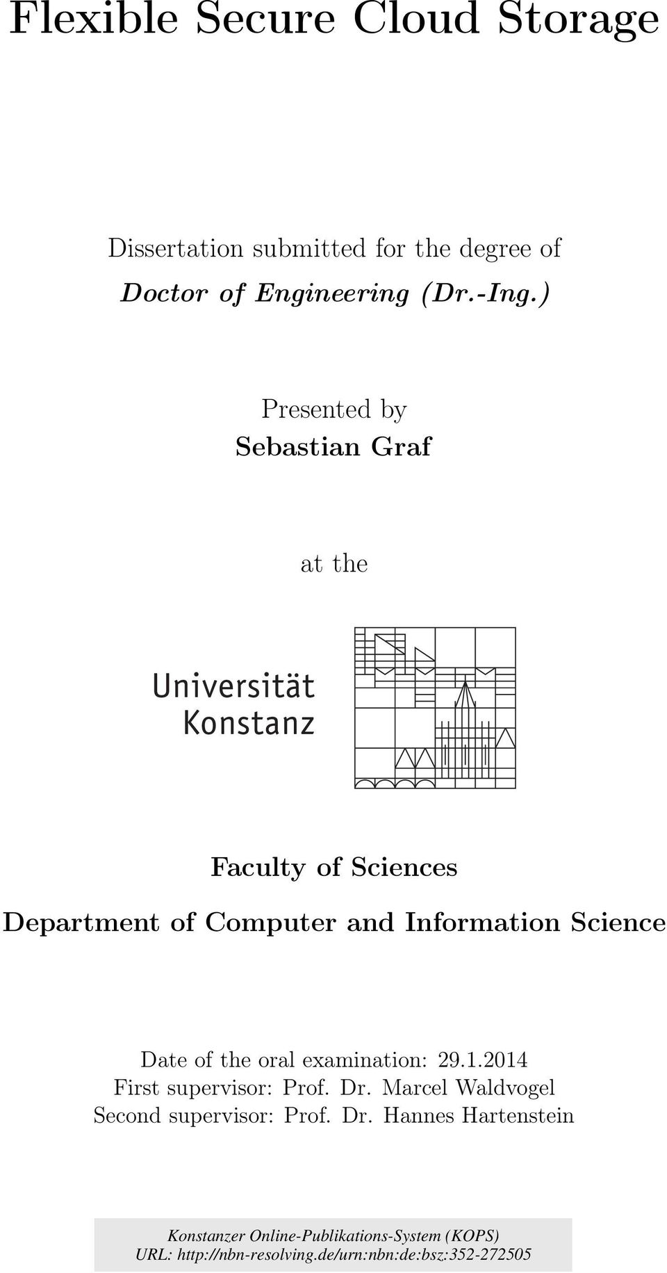 ) Presented by Sebastian Graf at the Faculty of Sciences Department of Computer and