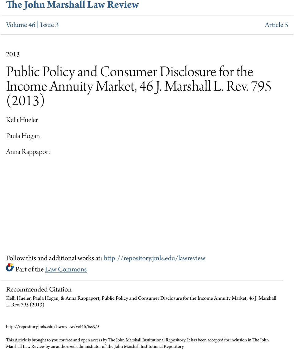 Marshall L. Rev. 795 (2013) http://repository.jmls.edu/lawreview/vol46/iss3/5 This Article is brought to you for free and open access by The John Marshall Institutional Repository.