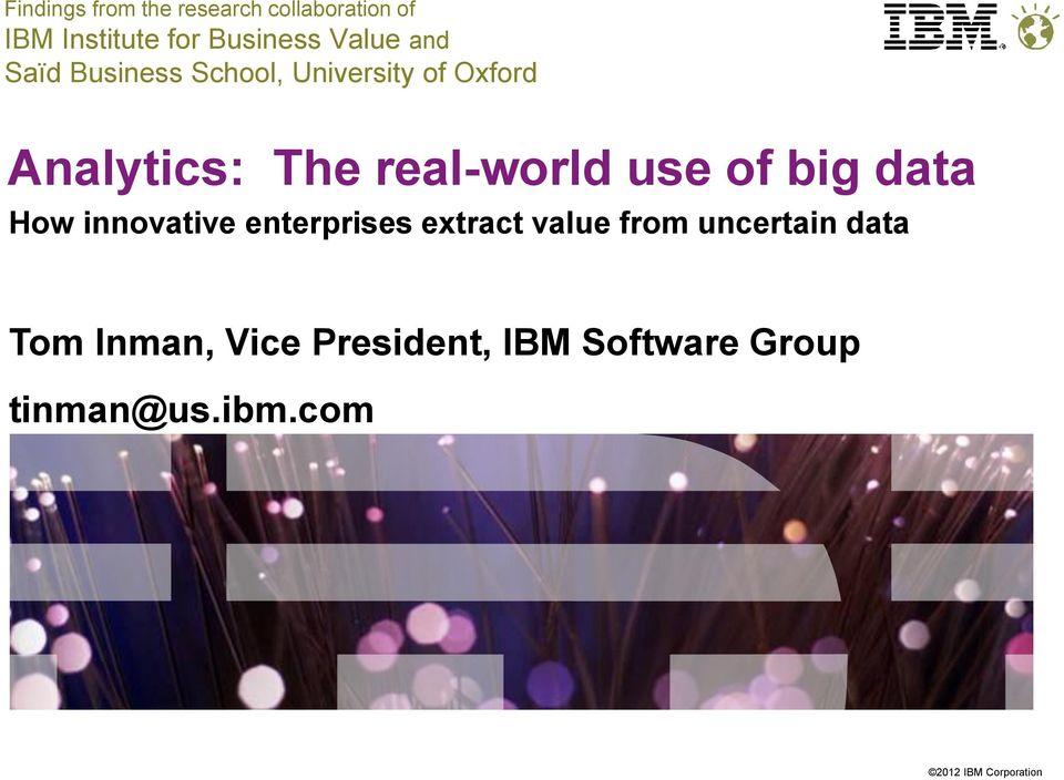 real-world use of big data How innovative enterprises extract value from