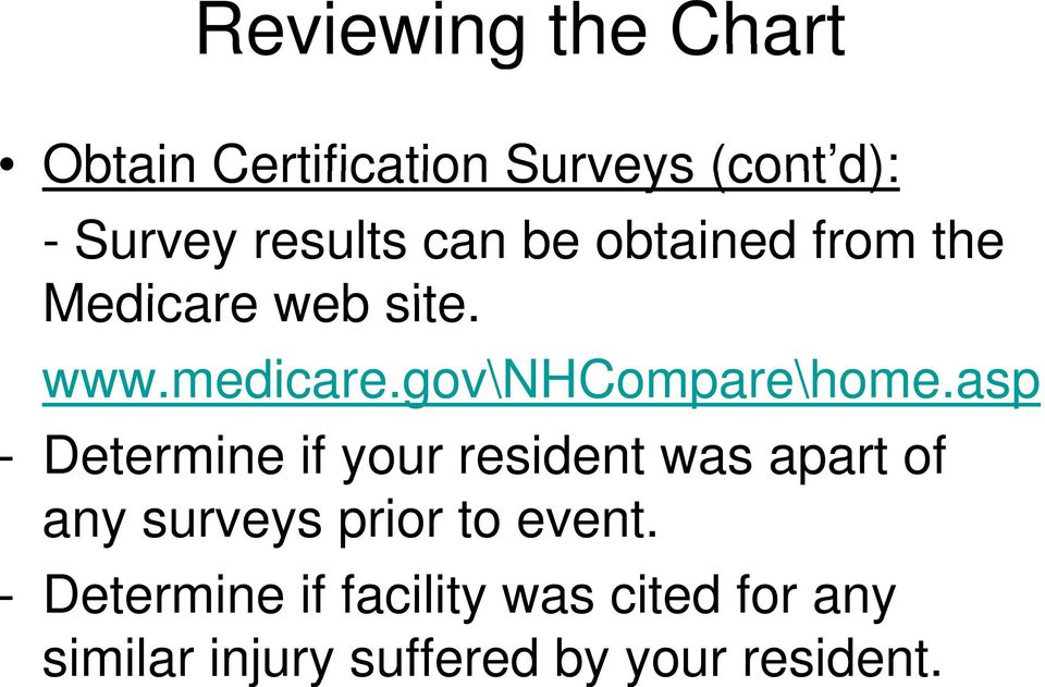 asp - Determine if your resident was apart of any surveys prior to event.