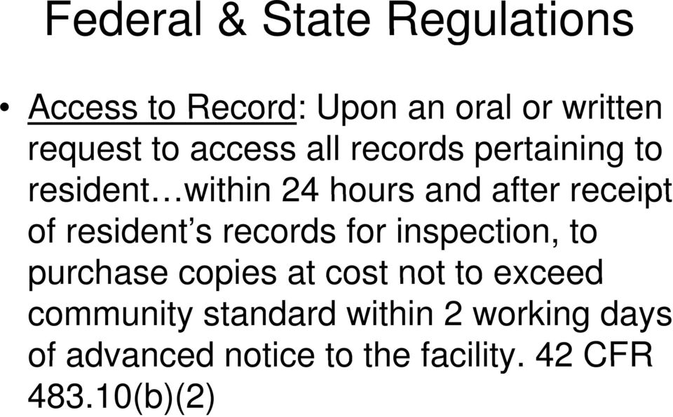 resident s records for inspection, to purchase copies at cost not to exceed