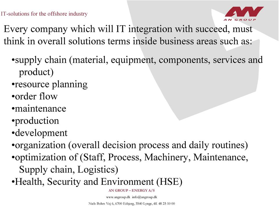 flow maintenance production development organization (overall decision process and daily routines)
