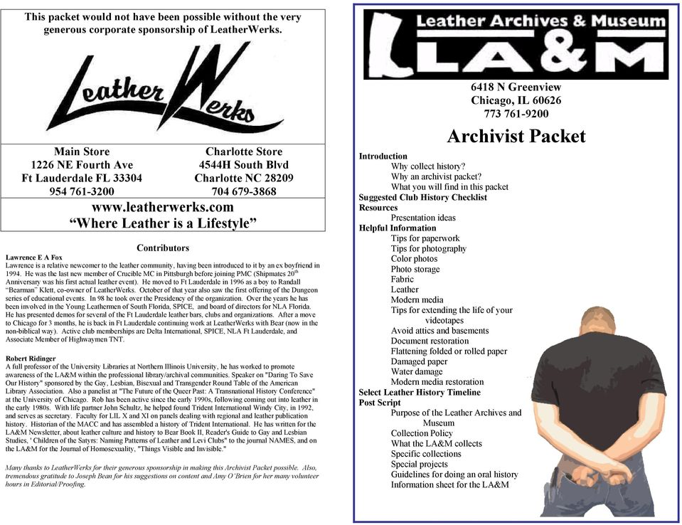 com Where Leather is a Lifestyle Introduction Why collect history? Why an archivist packet?