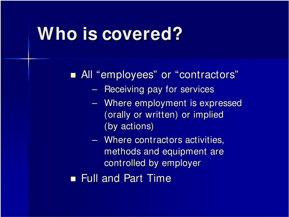 Where employment is expressed (orally or written) or implied