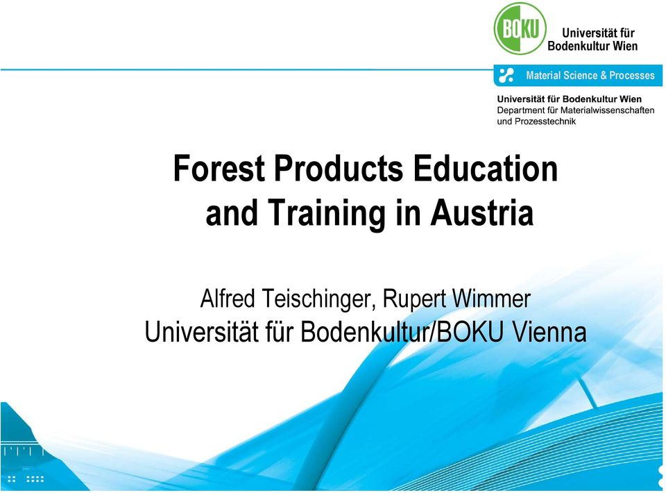 Forest Products Education and Training in Austria Alfred