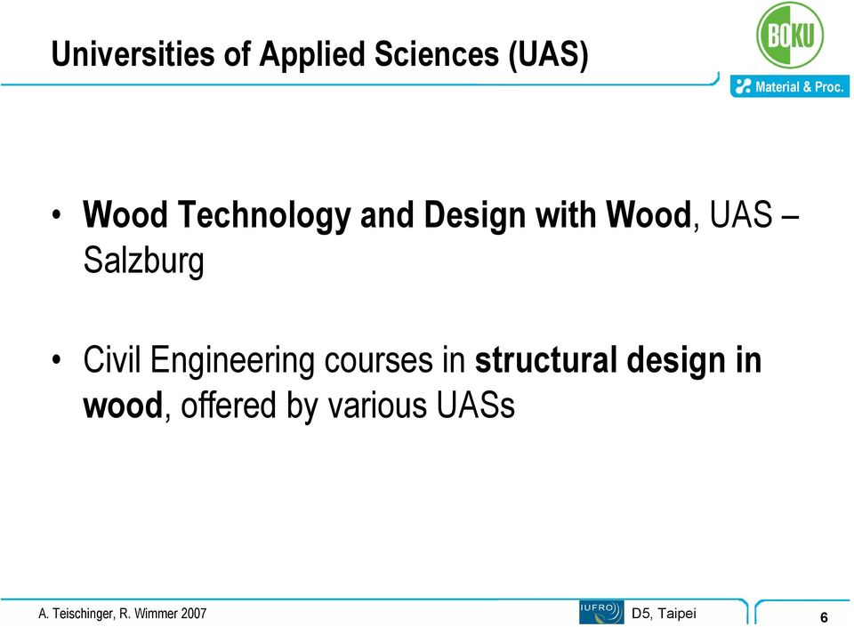 Engineering courses in structural design in wood,