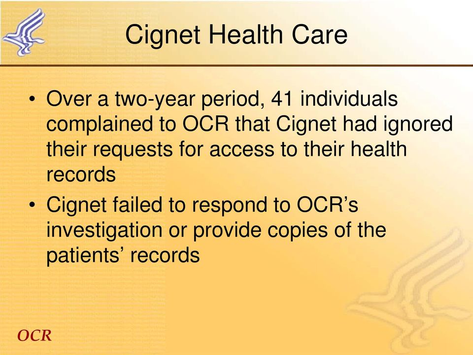 access to their health records Cignet failed to respond