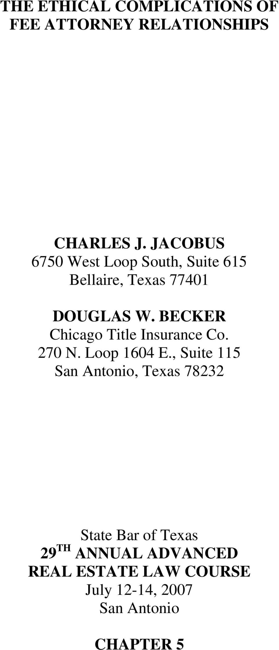 BECKER Chicago Title Insurance Co. 270 N. Loop 1604 E.
