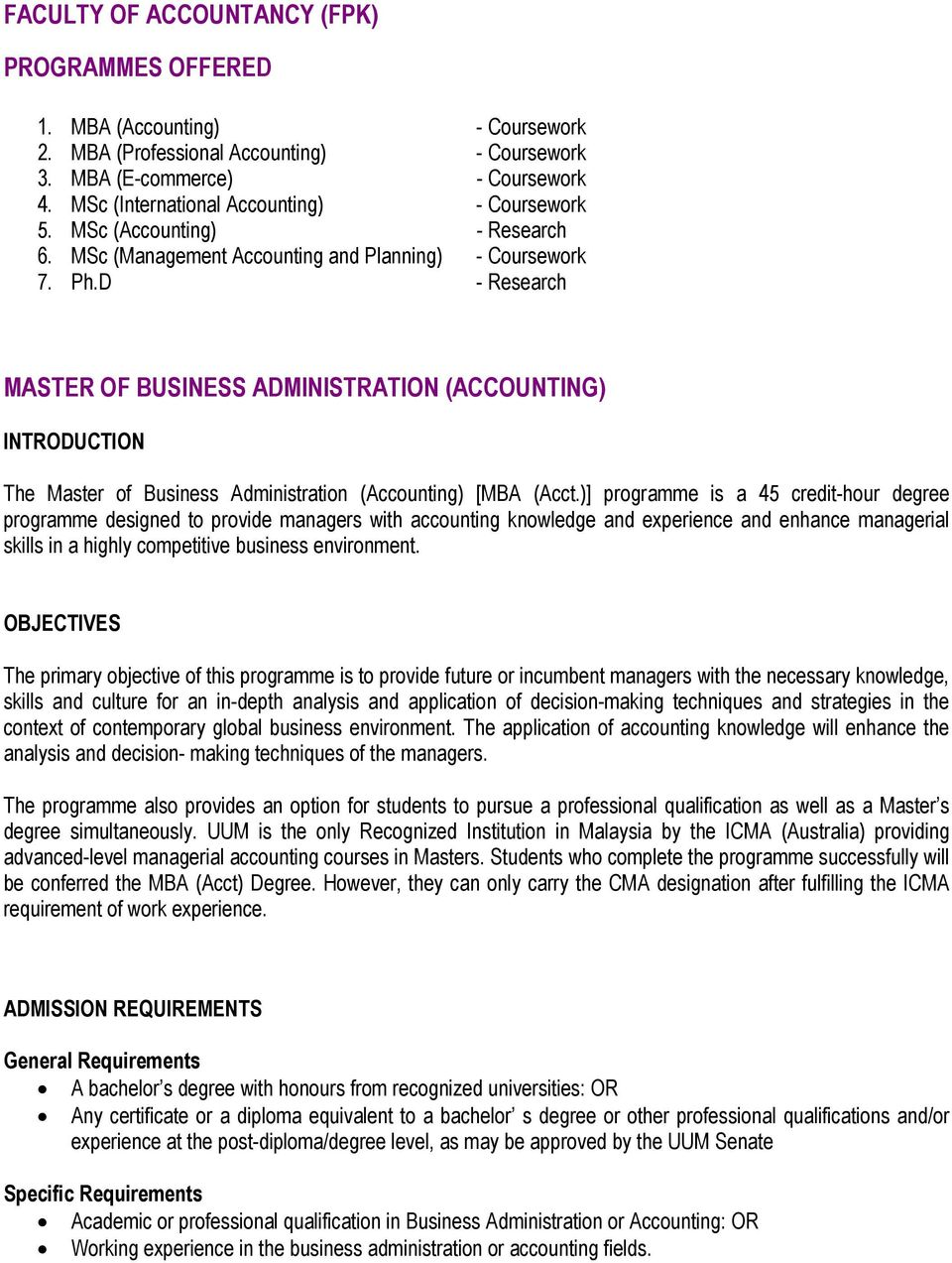 D - Research MASTER OF BUSINESS ADMINISTRATION (ACCOUNTING) The Master of Business Administration (Accounting) [MBA (Acct.