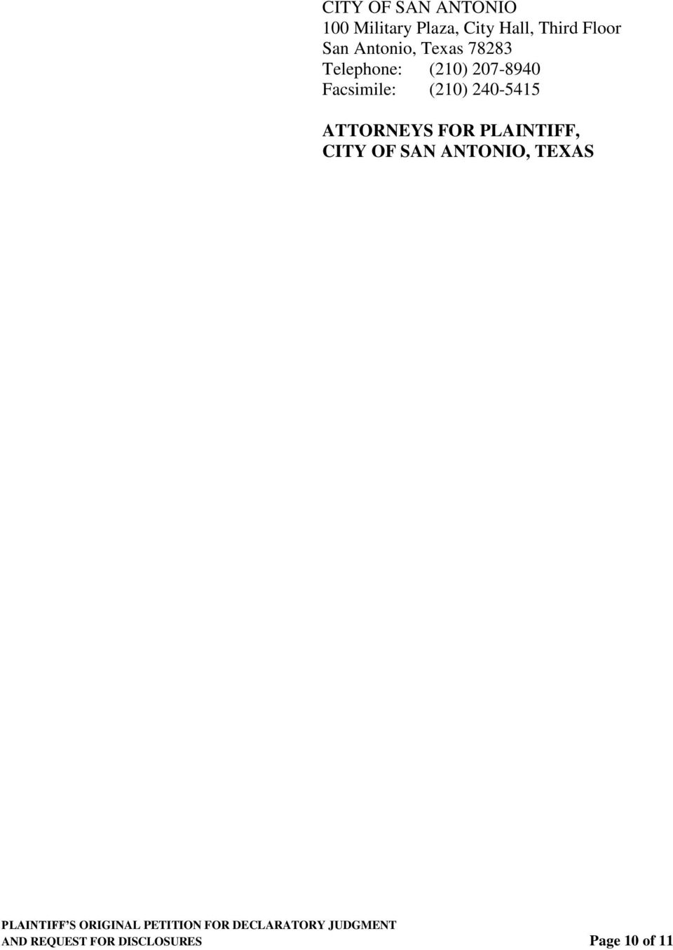 Facsimile: (210) 240-5415 ATTORNEYS FOR PLAINTIFF, CITY OF