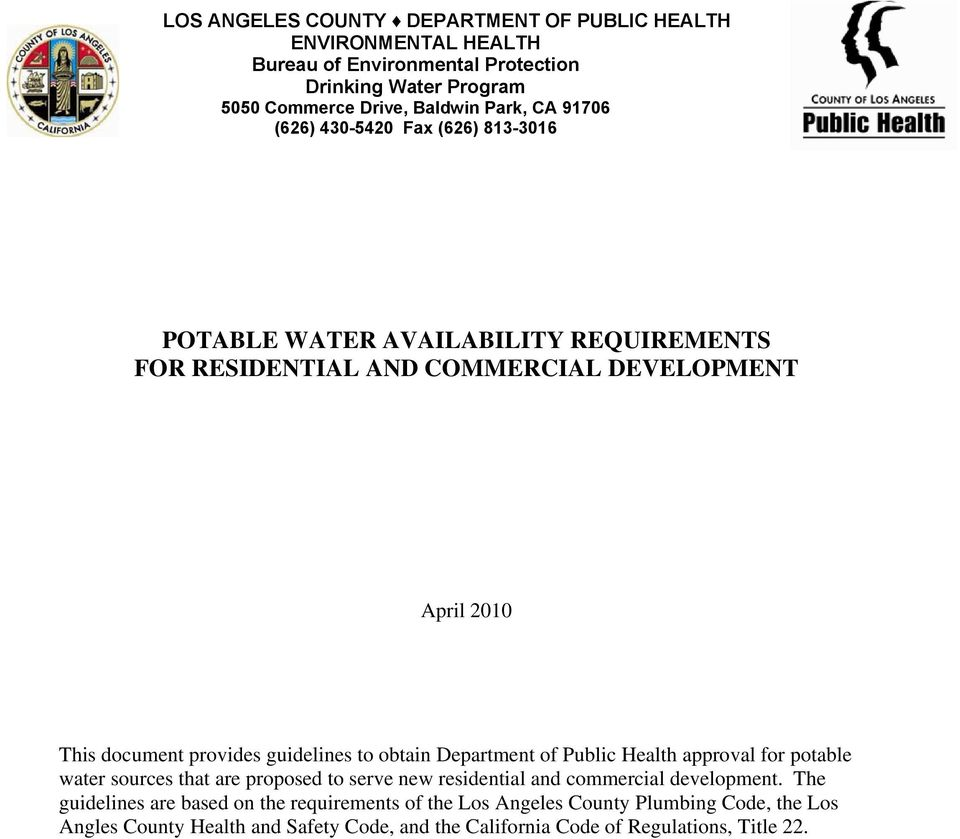 guidelines to obtain Department of Public Health approval for potable water sources that are proposed to serve new residential and commercial development.