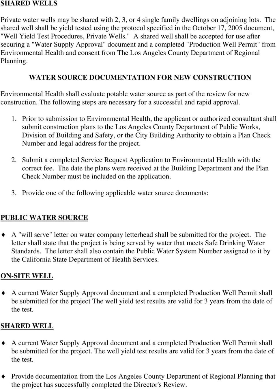 """ A shared well shall be accepted for use after securing a ""Water Supply Approval"" document and a completed ""Production Well Permit"" from Environmental Health and consent from The Los Angeles County"