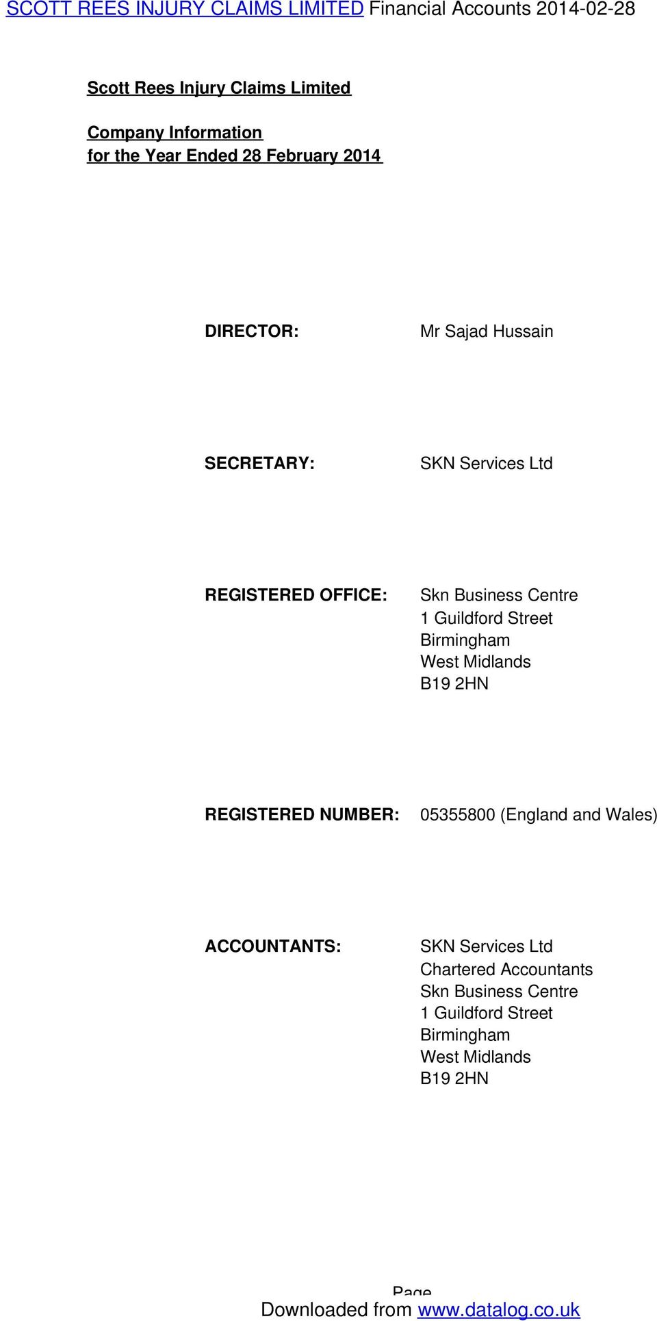 Birmingham West Midlands B19 2HN REGISTERED NUMBER: 05355800 (England and Wales) ACCOUNTANTS: SKN