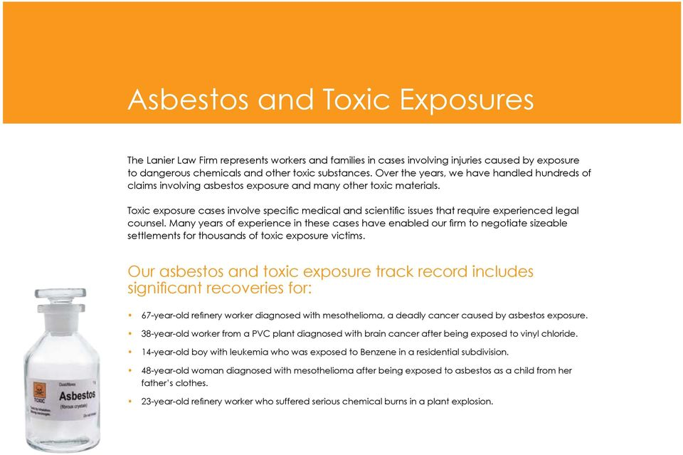 Toxic exposure cases involve specific medical and scientific issues that require experienced legal counsel.
