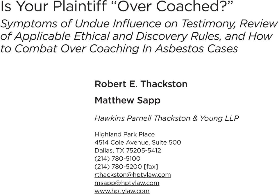 to Combat Over Coaching In Asbestos Cases Robert E.