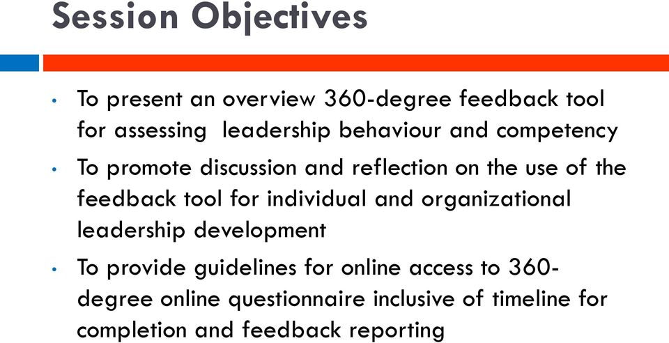 for individual and organizational leadership development To provide guidelines for online